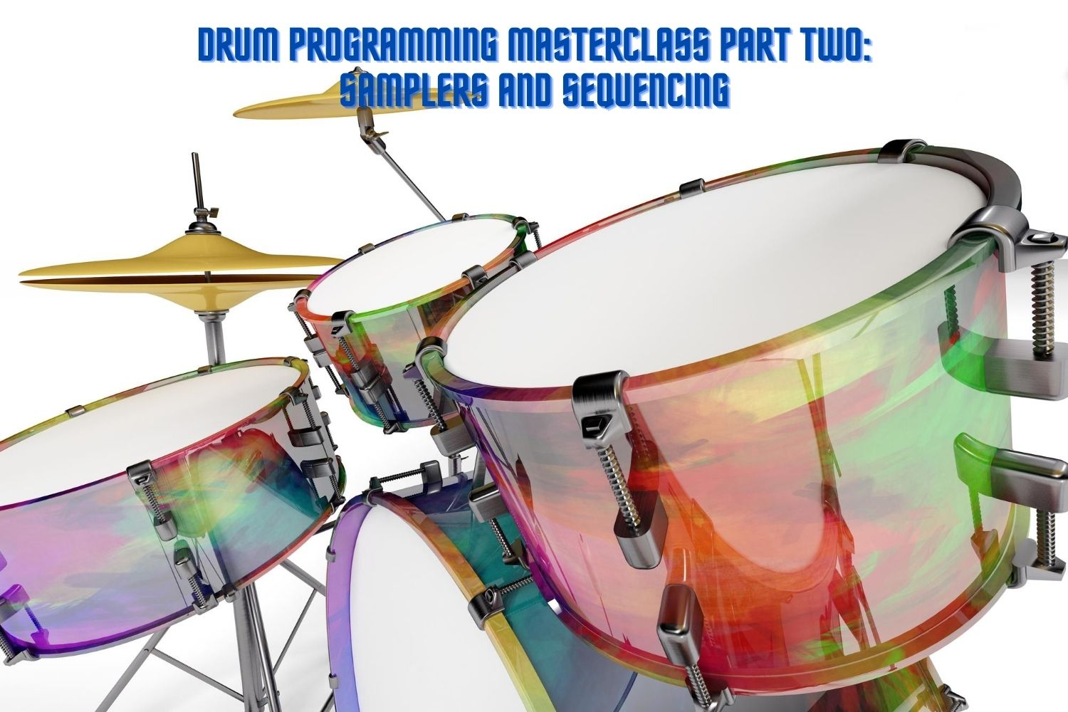 Build better beats through drum programming patterns and style tips including Drum and Bass, Trap, Dubstep, much more