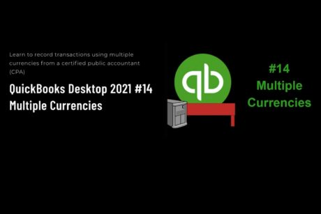 QuickBooks Desktop Pro 2021 - learn about multiple currencies.