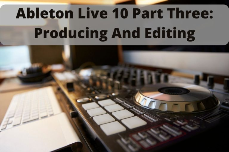 Learn Ableton Live 10 Suite through tutorials, tracks, and more. The third part.